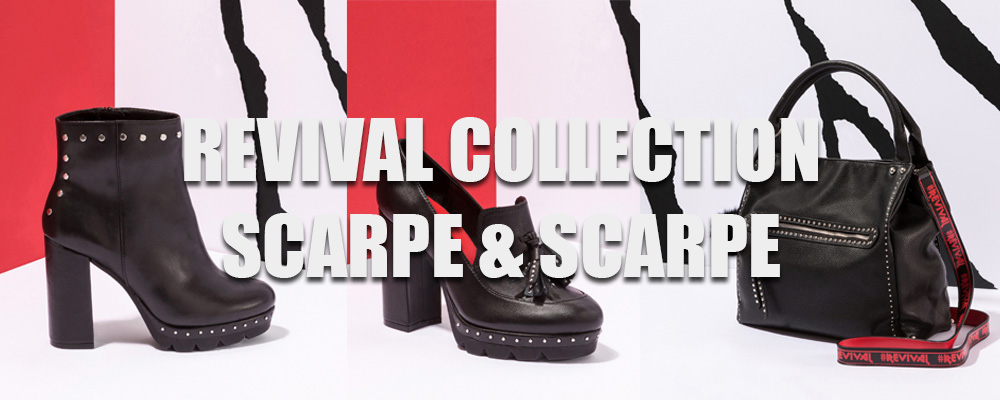 REVIVAL COLLECTION - SCARPE&SCARPE